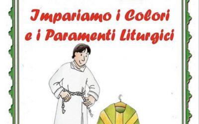 Impariamo i colori e i paramenti liturgici